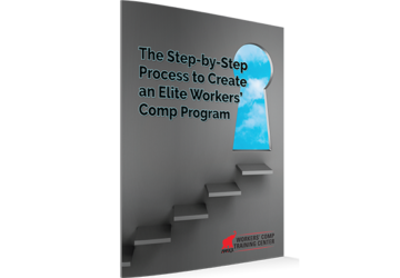 Step by Step Process to Elite Workers' Comp Program