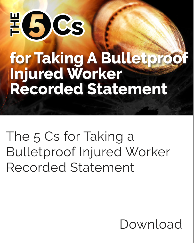 Bulletproof Injured Worker Recorded Statement
