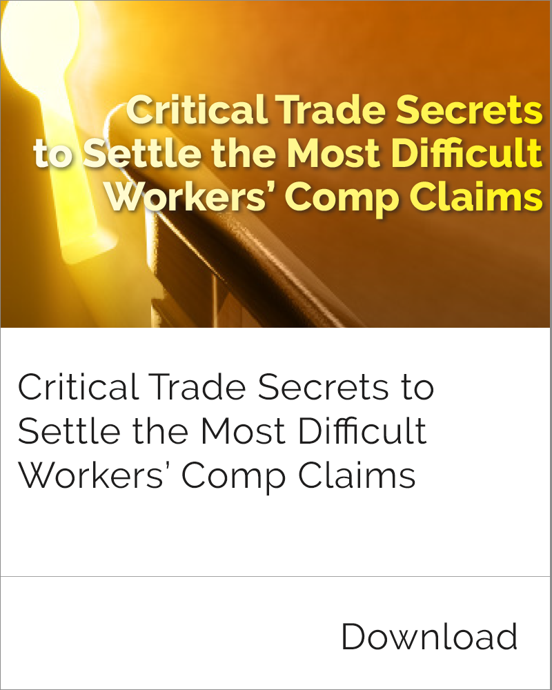 Workers' Comp Claim Settlement Trade Secrets