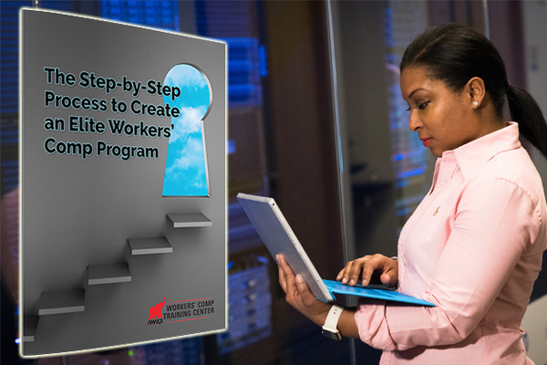 The Step by Step Process to Create an Elite Workers' Comp Program