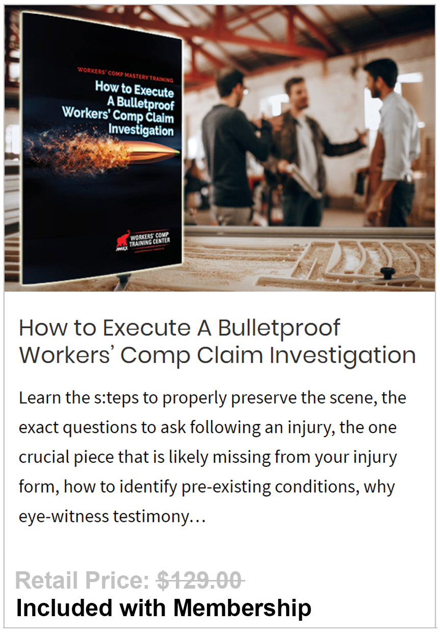Execute A Bulletproof Workers' Comp Claim Investigation