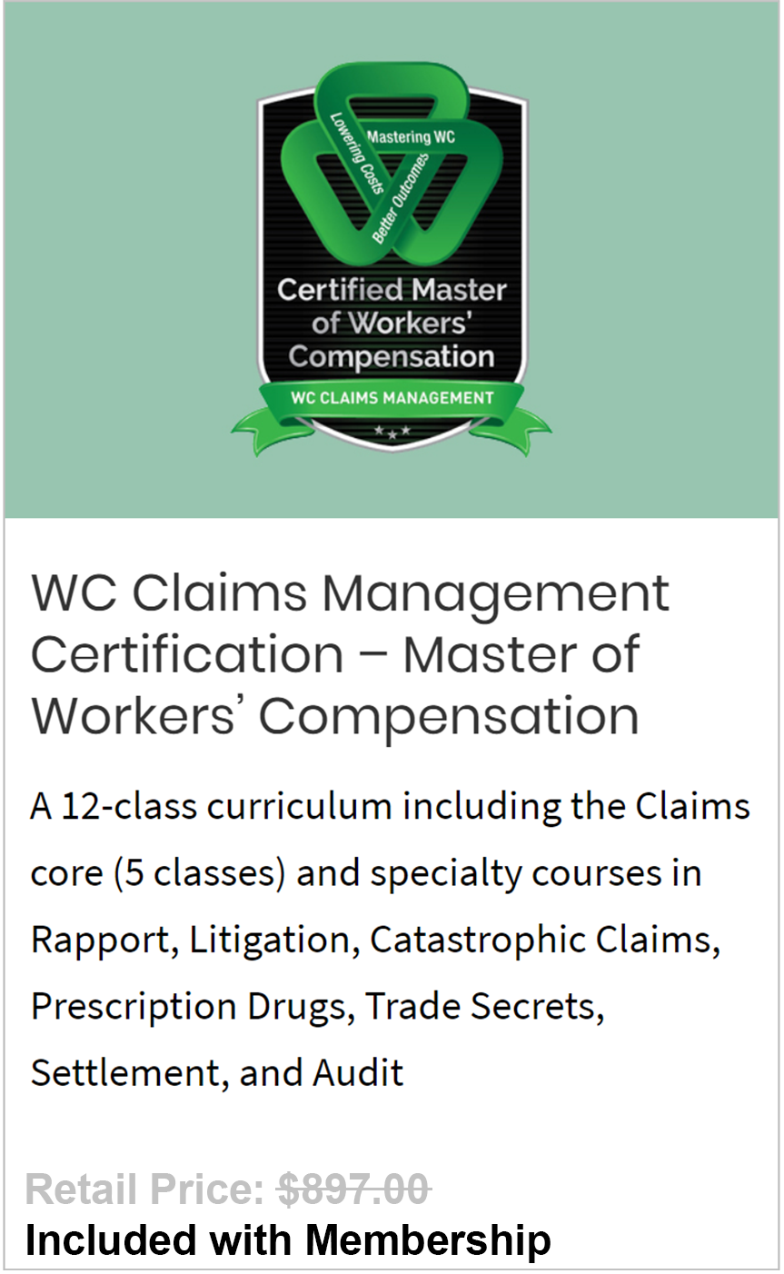 WC Claims Management Certification – Master of Workers' Compensation