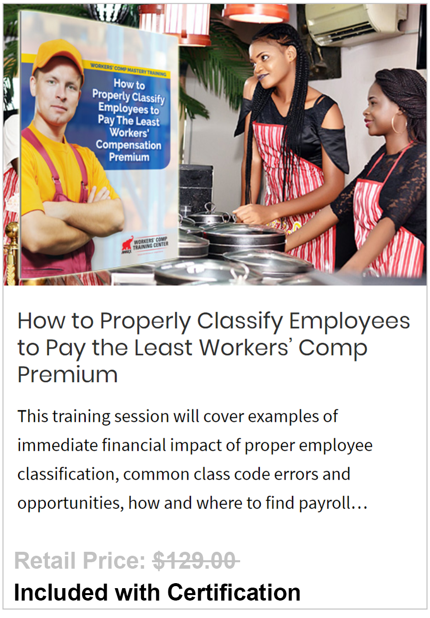 Properly Classify Employees to Pay the Least Workers' Comp Premium