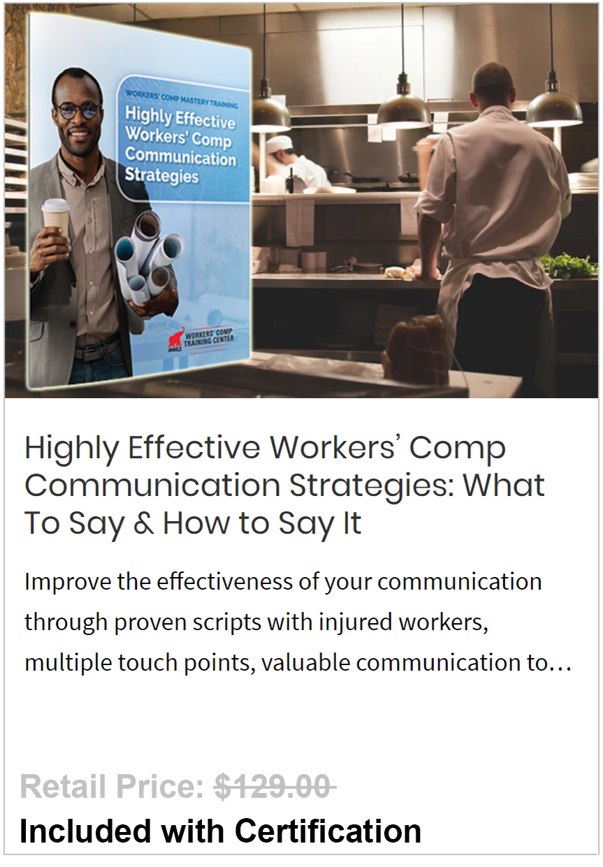 Highly Effective Workers' Comp Communication Strategies
