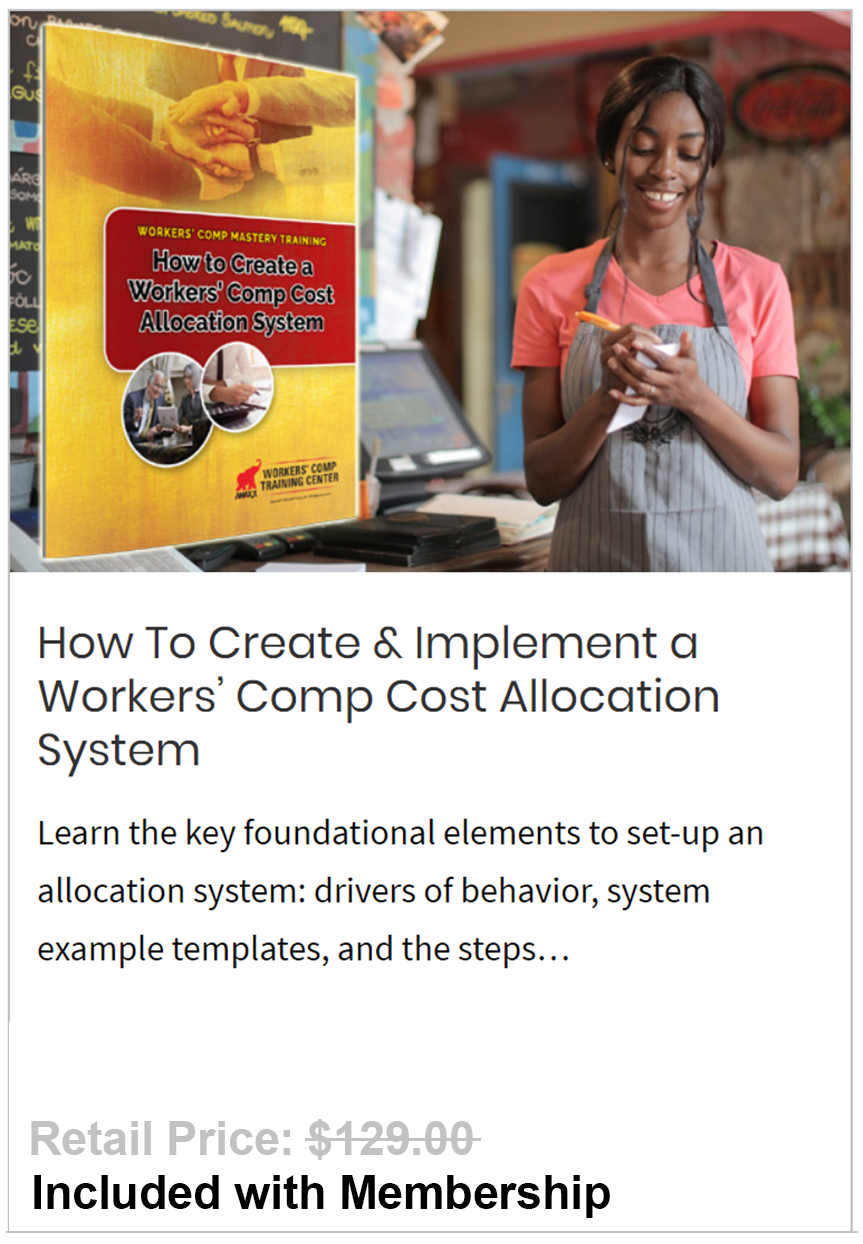 Create & Implement a Workers' Comp Cost Allocation System