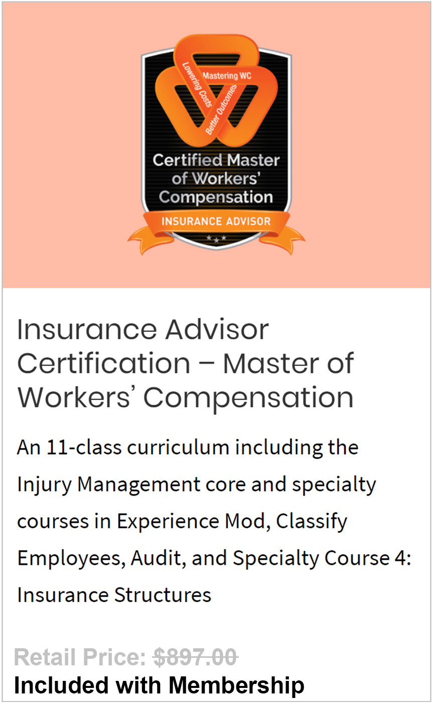 Insurance Advisor Certification – Master of Workers' Compensation