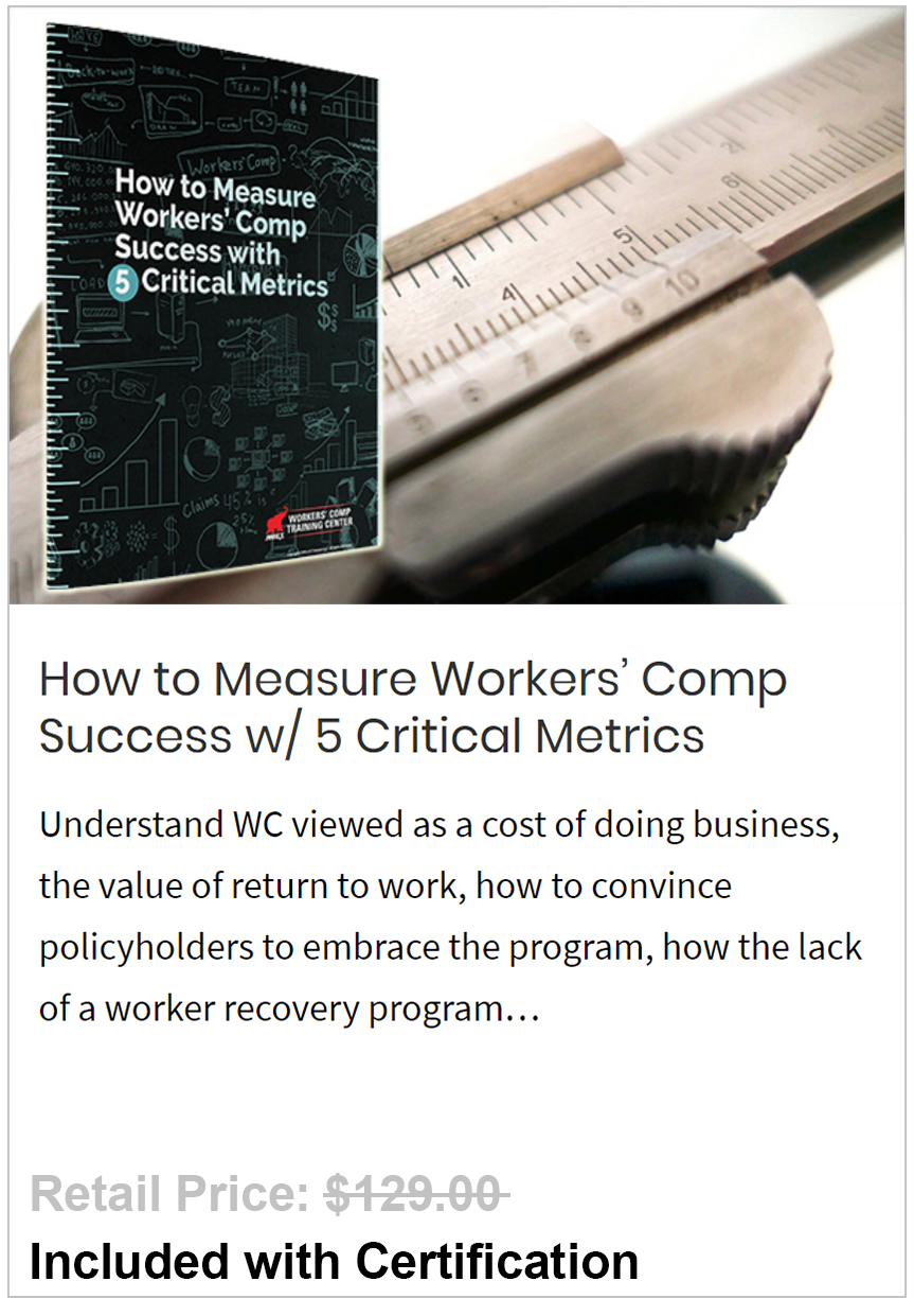 Measure Workers' Comp Success w/ 5 Critical Metrics