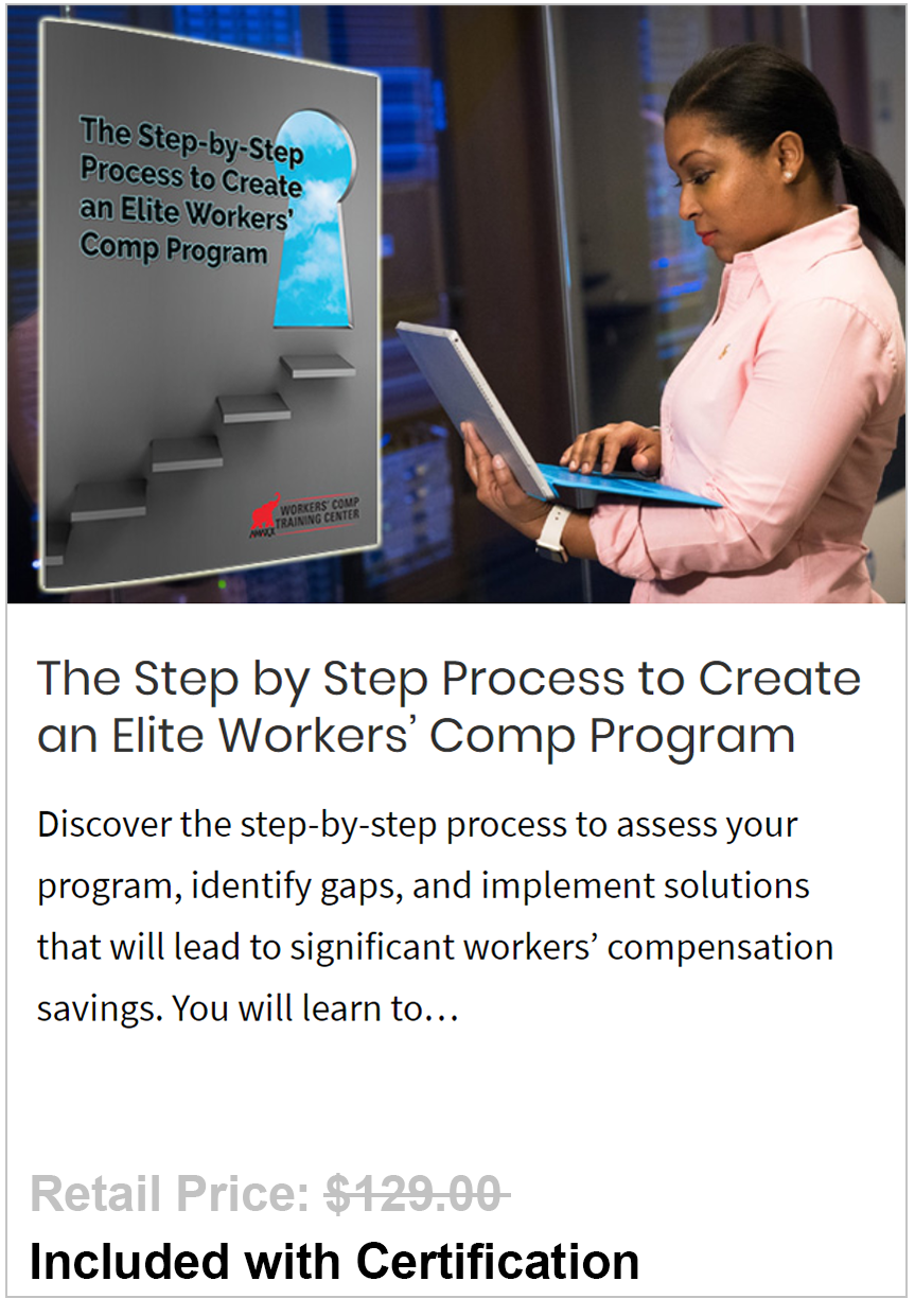 Step-by-Step Process to Create an Elite Workers' Comp Program