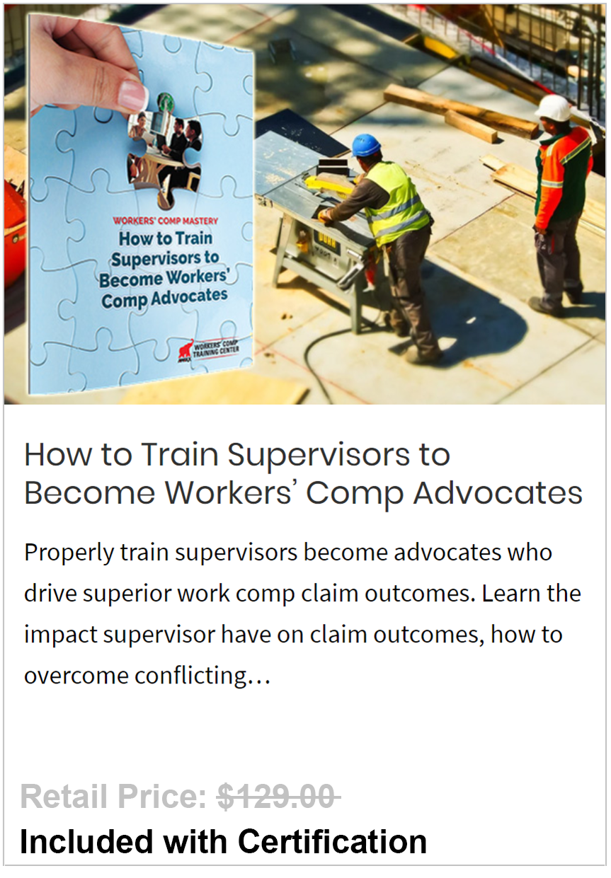 Train Supervisors to Become Workers' Comp Advocates