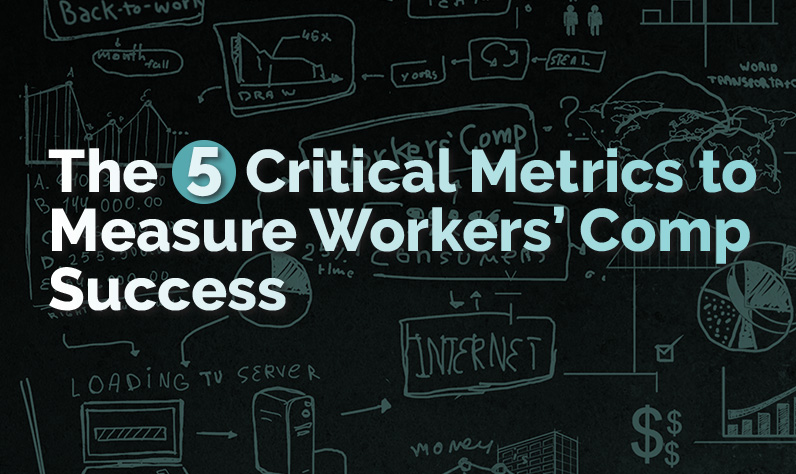How to Measure Workers' Comp Success with 5 Critical Metrics