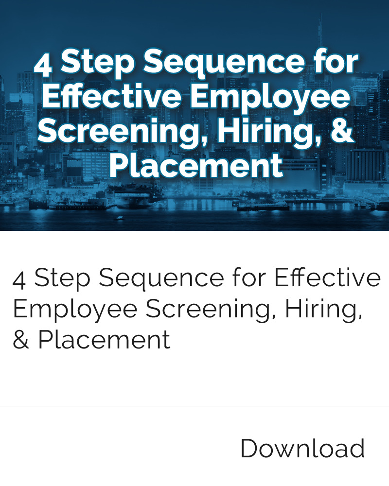 4-Step Sequence to Effective Employee Screening, Hiring & Placement