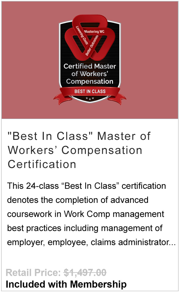 Best In Class Workers' Compensation Mastery Certification